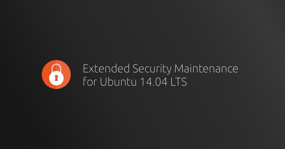 ESM for Ubuntu 14.04