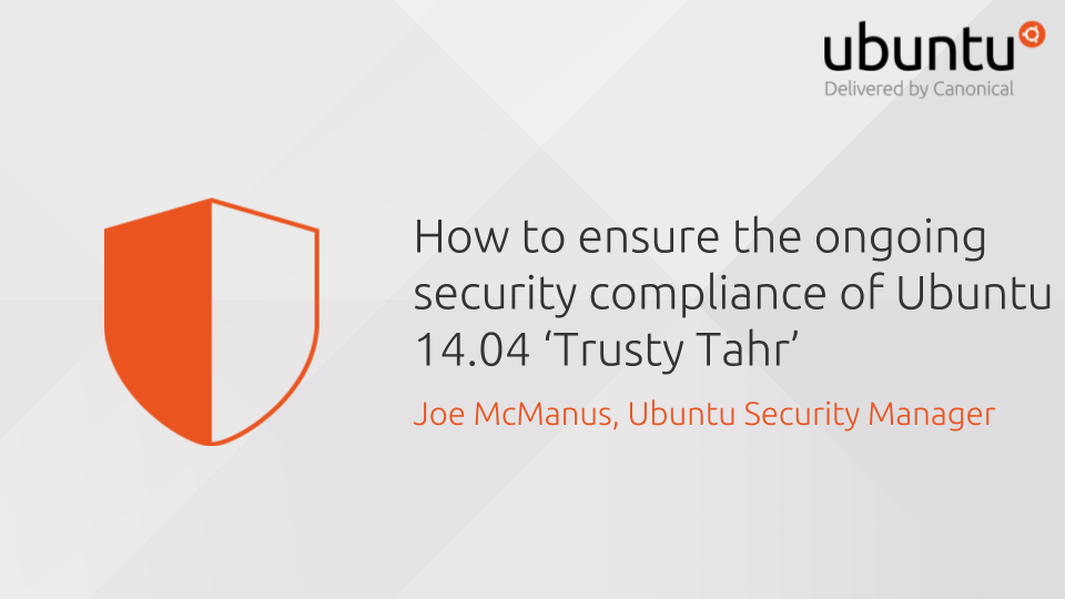 How to ensure the ongoing security and compliance of Ubuntu 14.04 LTS 'Trusty Tahr'